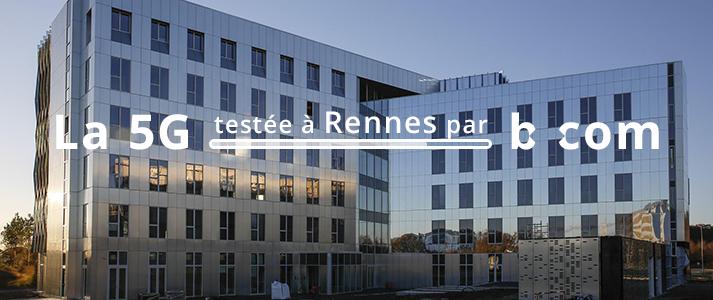 La 5G testée à Rennes par bcom