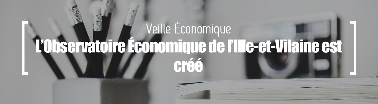 Veille économique Bretagne : Observatoire économique de l'Ille-et-Vilaine