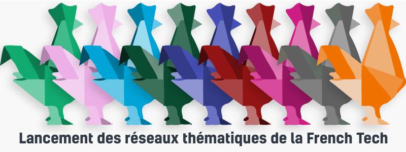 Lancement des réseaux thématiques de la French Tech