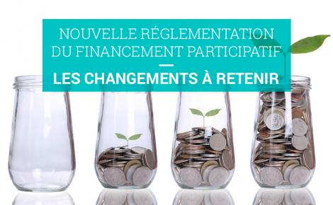 Nouvelle réglementation du financement participatif : les changements à retenir 2016