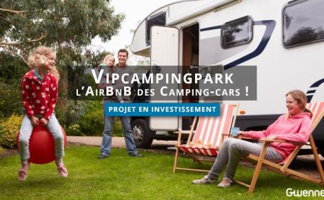 Vipcampingpark : l'AirBnB des Camping-cars !