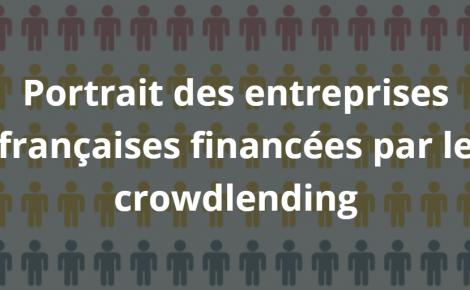 Portrait des entreprises françaises financées par le crowdlending